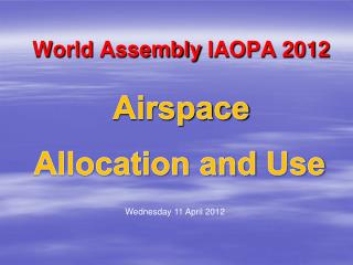 World  Assembly  IAOPA 2012 Airspace