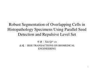 作者: Xin Qi * ets 出處: IEEE TRANSACTIONS ON BIOMEDICAL ENGINEERING