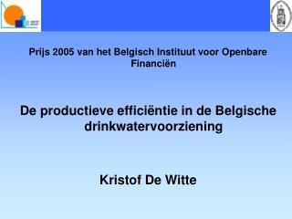 Prijs 2005 van het Belgisch Instituut voor Openbare Financiën