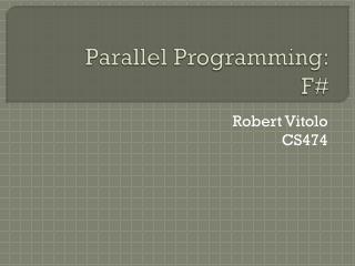 Parallel Programming: F#