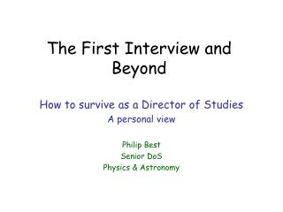 The First Interview and Beyond