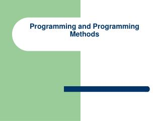 Programming and Programming Methods