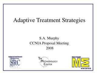Adaptive Treatment Strategies