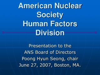 American Nuclear Society Human Factors Division