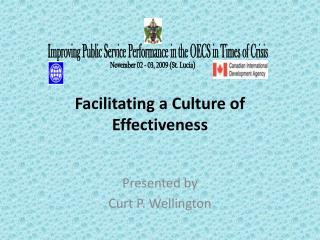 Facilitating a Culture of Effectiveness
