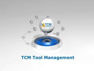 TCM Tool Management