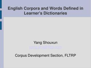 English Corpora and Words Defined in Learner's Dictionaries