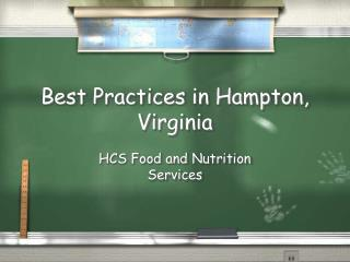 Best Practices in Hampton, Virginia