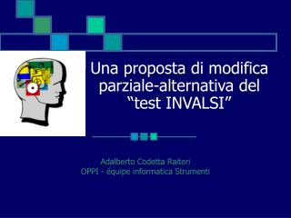 "Una proposta di modifica parziale-alternativa del ""test INVALSI"""