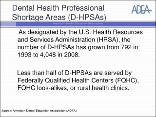 Dental Health Professional  Shortage Areas (D-HPSAs)