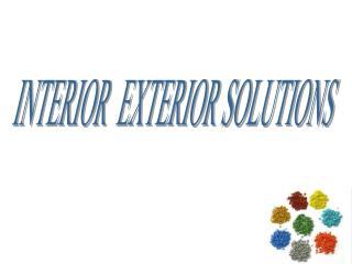 INTERIOR  EXTERIOR SOLUTIONS