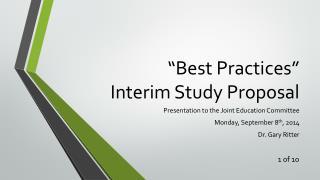 """Best Practices"" Interim Study Proposal"