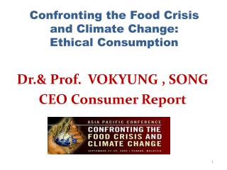 Confronting the Food Crisis and Climate Change: Ethical Consumption