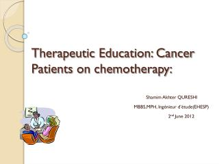 Therapeutic Education: Cancer Patients on chemotherapy: