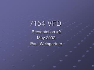 7154 VFD