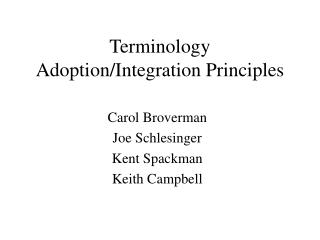 Terminology Adoption/Integration Principles