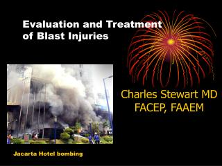Evaluation and Treatment  of Blast Injuries