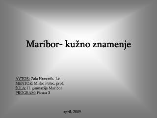 Maribor- kužno znamenje