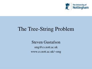 The Tree-String Problem