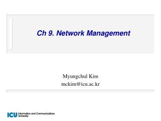 Ch 9. Network Management