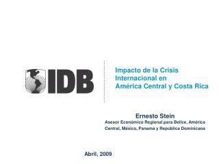 Impacto de la Crisis Internacional en  América Central y Costa Rica
