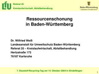 Ressourcenschonung                                         in Baden-Württemberg