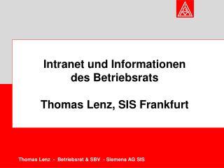 Intranet und Informationen  des Betriebsrats  Thomas Lenz, SIS Frankfurt