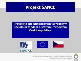 Projekt ŠANCE