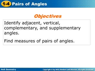 Identify adjacent, vertical, complementary, and supplementary angles.