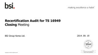 Recertification  Audit for  TS 16949 Closing  Meeting