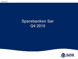 Sparebanken Sør Q4 2010