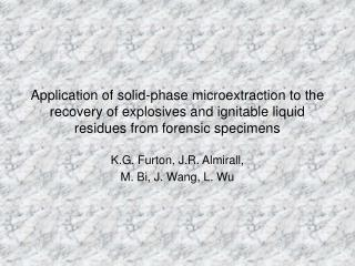 Application of solid-phase microextraction to the recovery of explosives and ignitable liquid residues from forensic spe