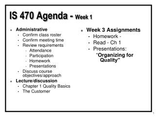 IS 470 Agenda -  Week 1