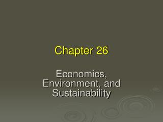 Economics, Environment, and Sustainability