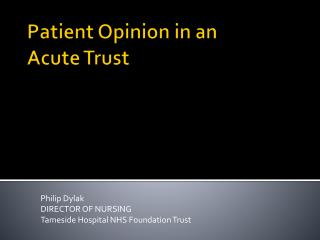 Patient Opinion in an  Acute Trust