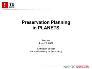 Preservation Planning  in PLANETS