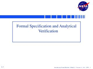 Formal Specification and Analytical Verification