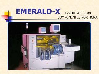 EMERALD-X