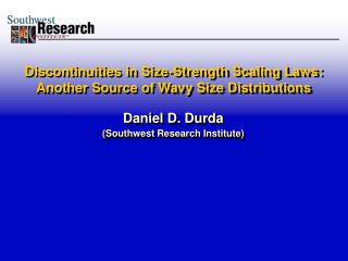 Discontinuities in Size-Strength Scaling Laws: Another Source of Wavy Size Distributions