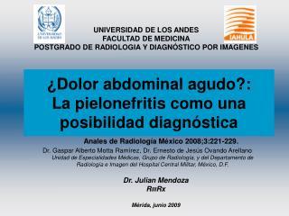 ¿Dolor abdominal agudo?: La pielonefritis como una posibilidad diagnóstica