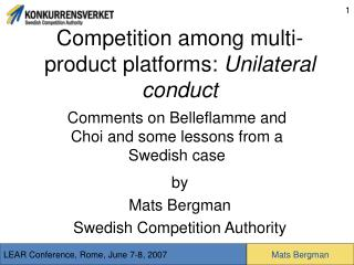 Competition among multi-product platforms:  Unilateral conduct