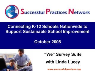 Connecting K-12 Schools Nationwide to Support Sustainable School Improvement