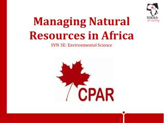 Managing Natural Resources in Africa SVN 3E: Environmental Science