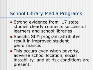 School Library Media Programs