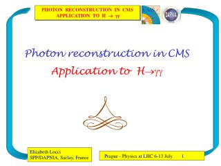 Photon reconstruction in CMS Application to  H 