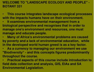 "WELCOME TO ""LANDSCAPE ECOLOGY AND PEOPLE"" - BOTANY 331"