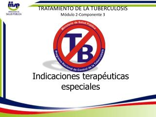 Indicaciones terapéuticas especiales