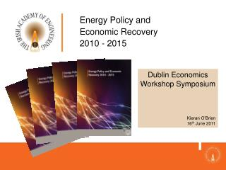 Energy Policy and  Economic Recovery 2010 - 2015