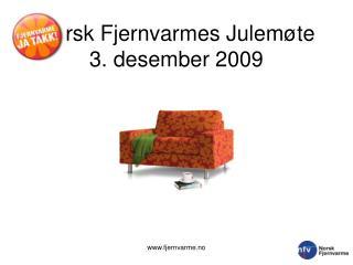 Norsk Fjernvarmes Julemøte 3. desember 2009