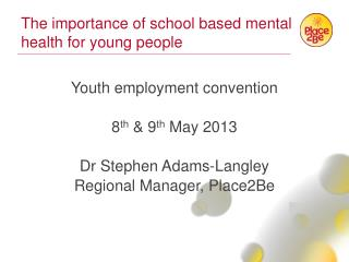 The importance of school based mental health for young people